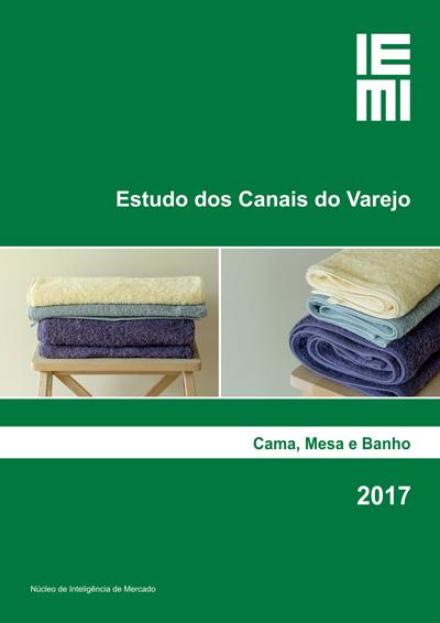 Canais do Varejo de Cama, Mesa e Banho 2017