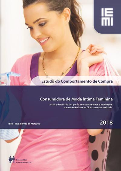 Comportamento da Consumidora de Moda Íntima Feminina 2018