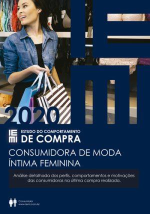 Comportamento da Consumidora de Moda Íntima Feminina 2020/2021