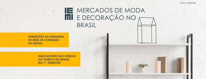 Desempenho do Varejo em 2020: Mercados de Moda e  Decoração no Brasil