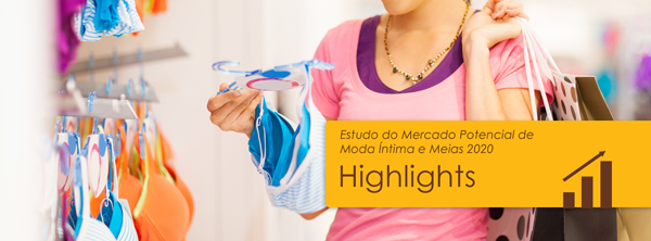 Highlights do Mercado Potencial de Moda Íntima e Meias 2020