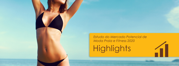 Highlights do Mercado Potencial de Moda Praia e Fitness 2020