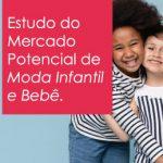 Mercado Potencial de Moda Infantil e Bebê 2021