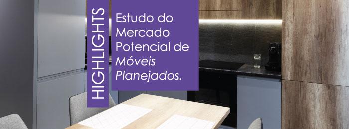 Mercado Potencial de Móveis Planejados 2021