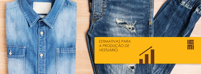 Estimativas para a produção de vestuário | Abril 2021