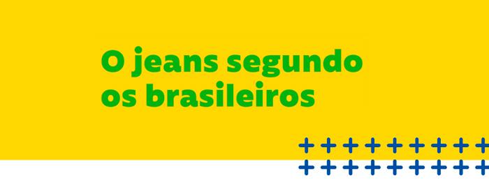 O Jeans Segundo os Brasileiros